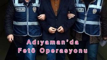 Adıyaman'da FETÖ operasyonu: 1 gözaltı